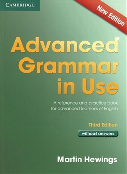 Advanced Grammar in Use - 3rd edition - Without Answers - Martin Hewings