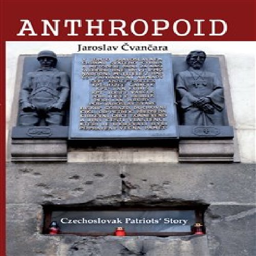 Anthropoid – The Czechoslovak Patriots´ Story