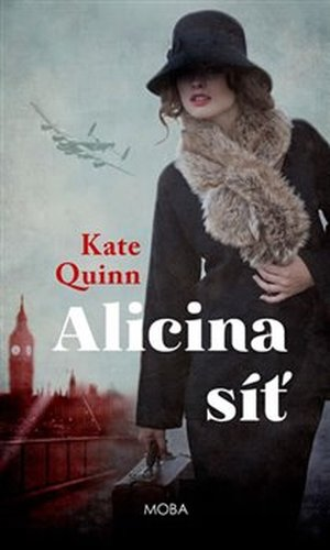 Alicina síť - Kate Quinn