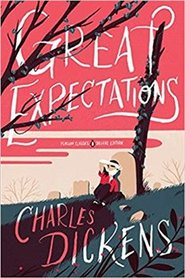 Great Expectations: (Penguin Classics Deluxe Edition) - Charles Dickens