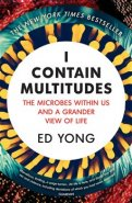 I Contain Multitudes : The Microbes Within Us... - Ed Yong