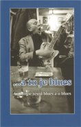 ... a to je blues - Michal Šanda, Ondřej Bezr