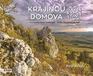 Krajinou domova / Seeing the homelandscape / In der Heimatlandschaft