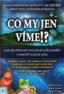 Co my jen vime!? - William Arntz, Mark Vicente, Betsy Chasse