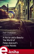 A Horror and a Beauty - Petr Chalupský