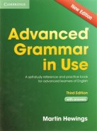 Advanced Grammar in Use 3rd Edition with Answers - Martin Hewings