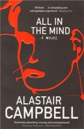 All in the Mind - Alastair Campbell