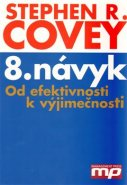 8. návyk - Stephen R. Covey
