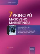 7 principů masového marketingu - Mark Earls